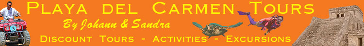 Playa del Carmen Tours by Johann & Sandra